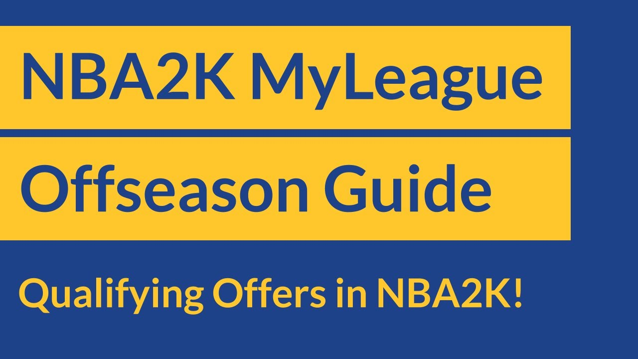 How Qualifying Offers Work in NBA2K!