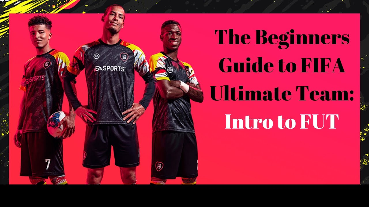 FIFA 20| Beginners Guide to Ultimate Team Episode One: Introduction to FUT